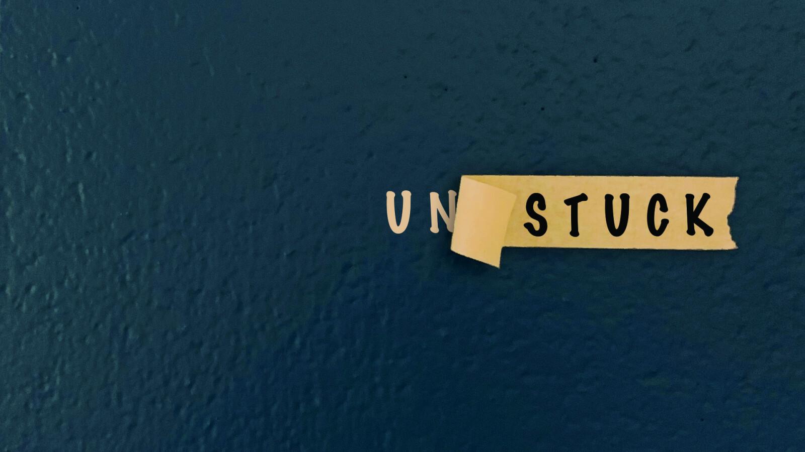 Un-Stuck